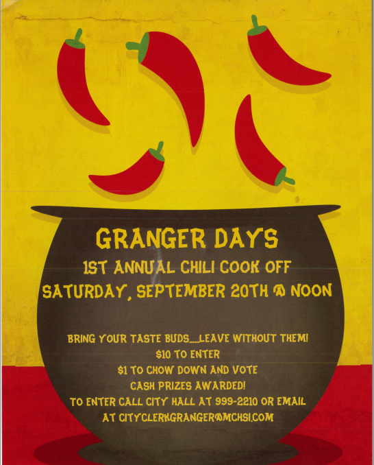 Join us for the First Annual Granger Days Chili Cook Off. Enter your ...